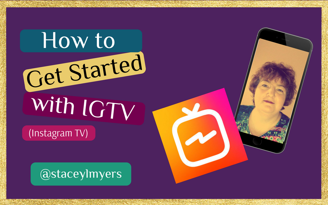 Get Started with IGTV